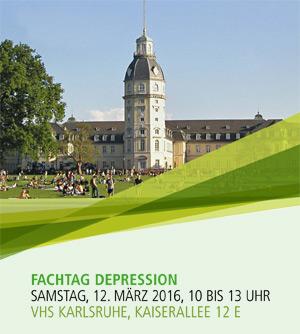 1. Fachtag Depression am 12. März 2016 - VHS Karlsruhe